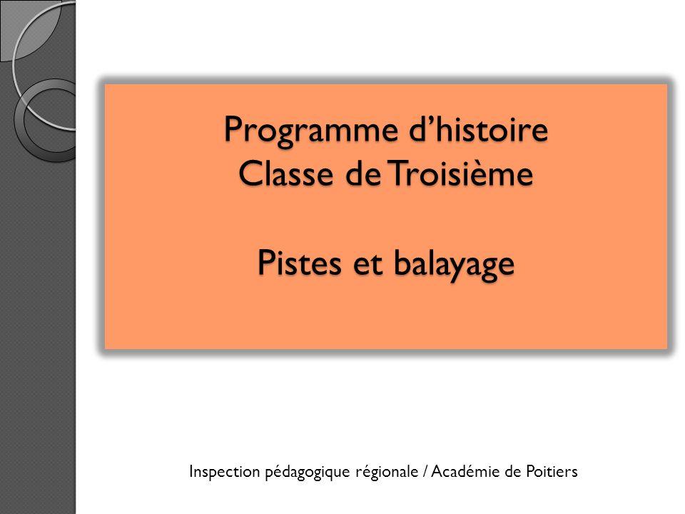 Programme d'histoire Classe de Troisième Pistes et balayage