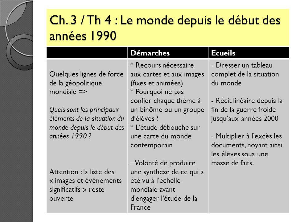 Ch. 3 / Th 4 : Le monde depuis le début des années 1990