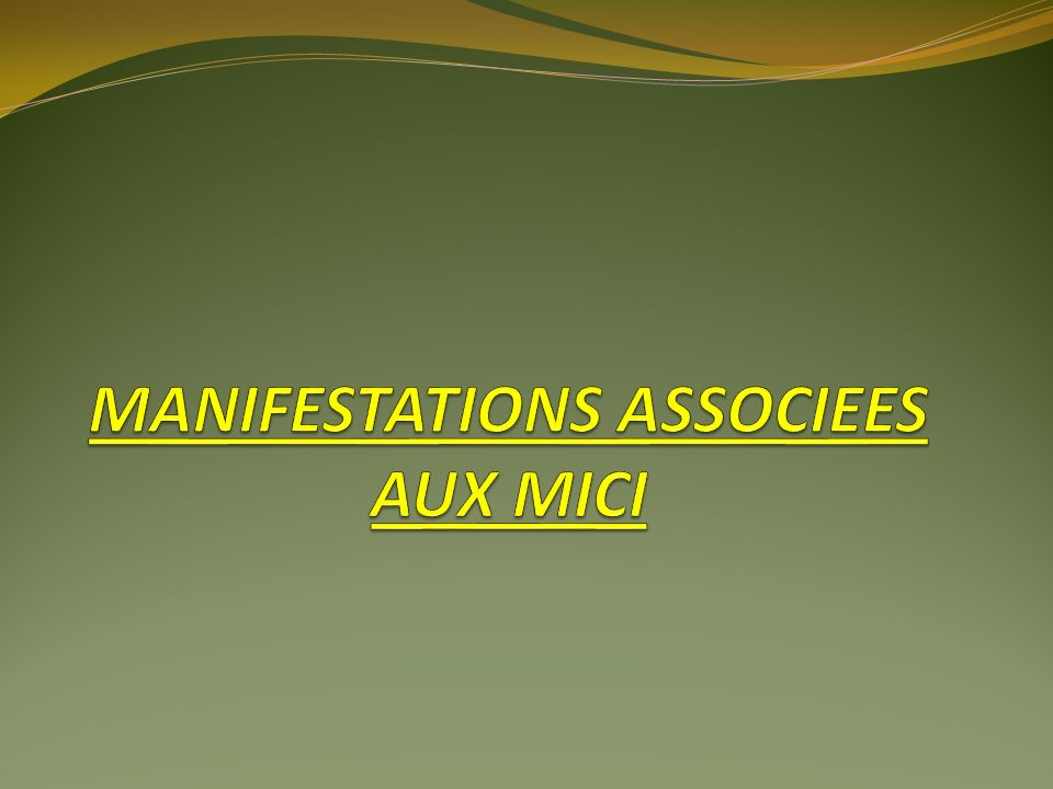 MANIFESTATIONS ASSOCIEES AUX MICI