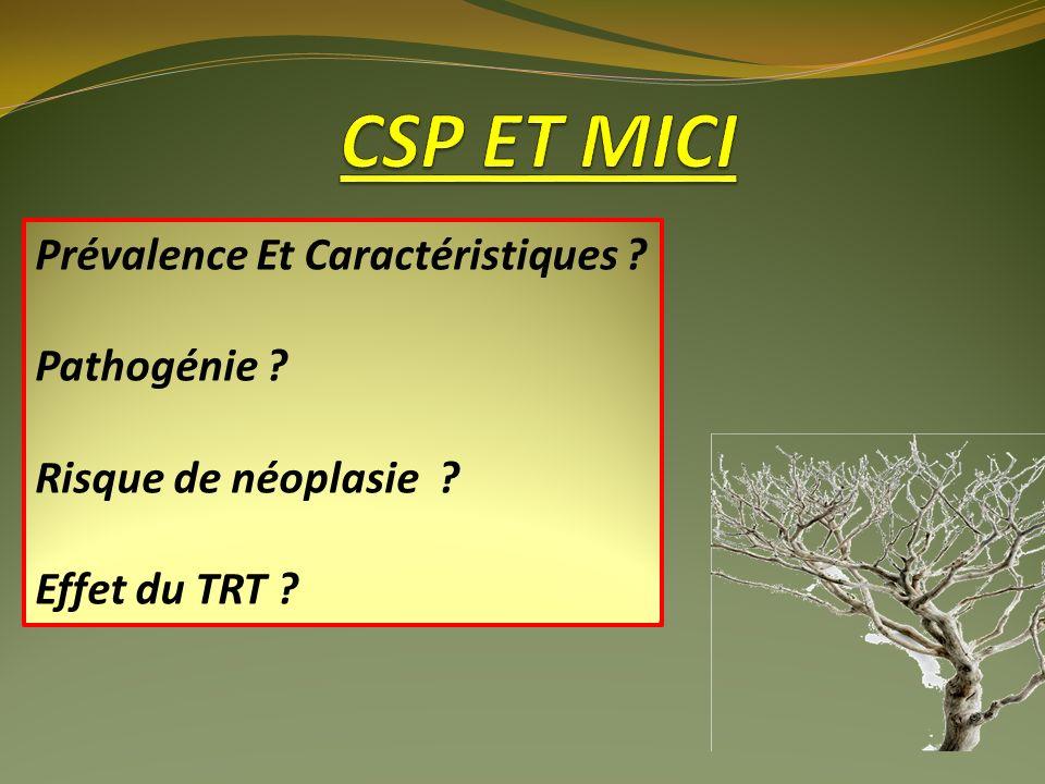 CSP ET MICI Prévalence Et Caractéristiques Pathogénie