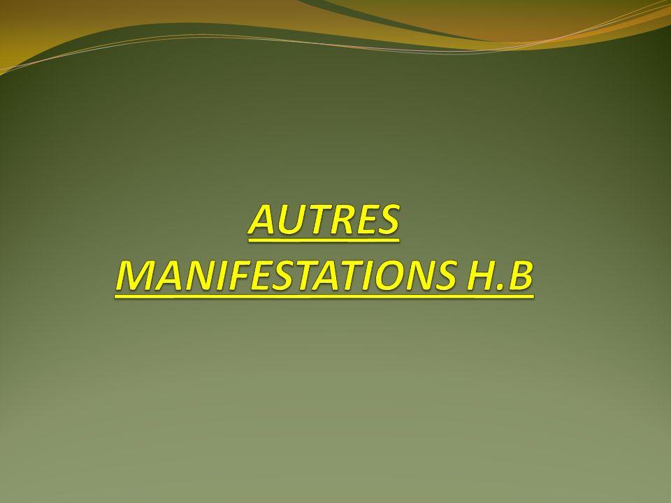 AUTRES MANIFESTATIONS H.B