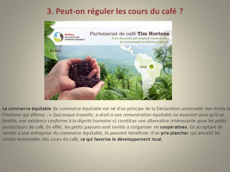 3. Peut-on réguler les cours du café