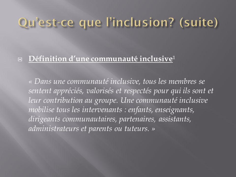 Qu'est-ce que l'inclusion (suite)