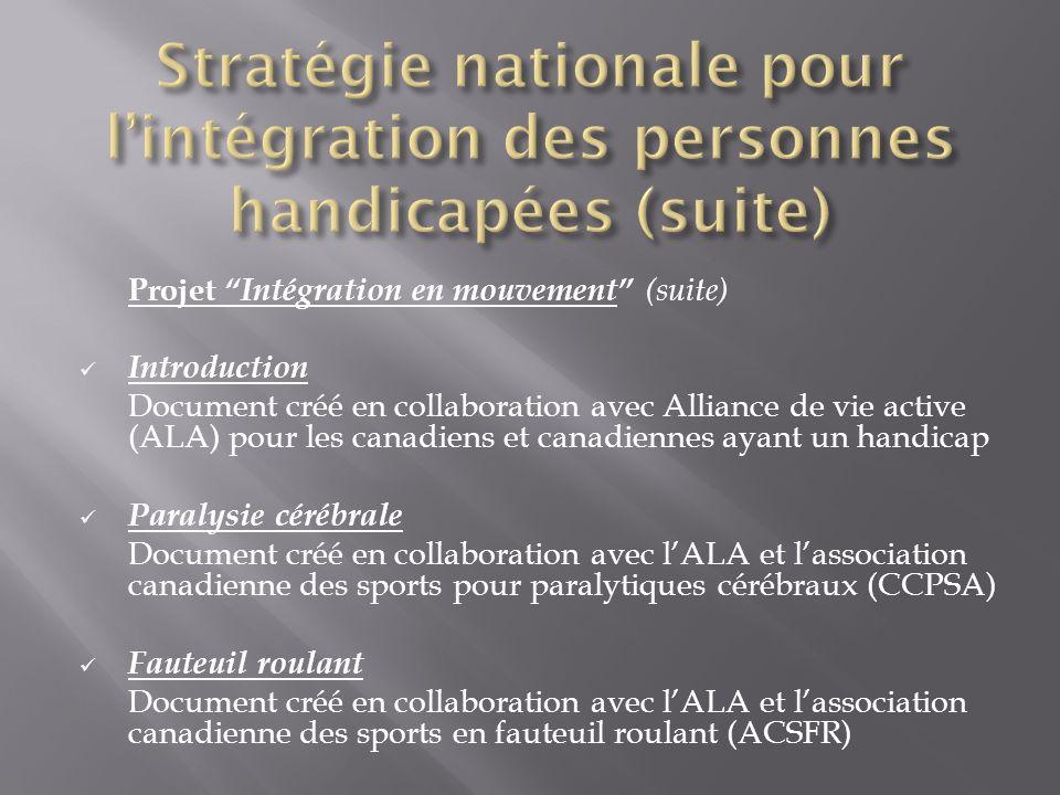 Stratégie nationale pour l'intégration des personnes handicapées (suite)