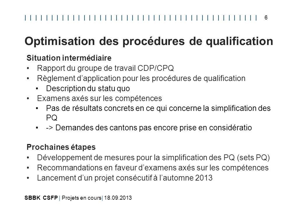 Optimisation des procédures de qualification