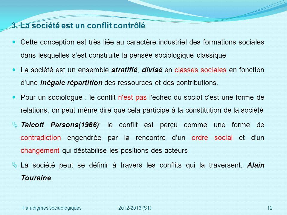 3. La société est un conflit contrôlé