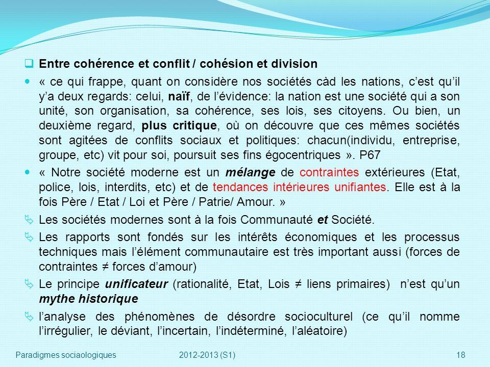 Entre cohérence et conflit / cohésion et division