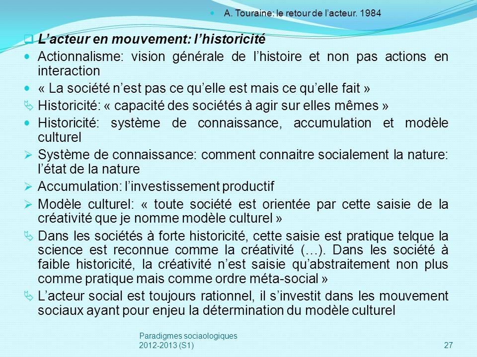 L'acteur en mouvement: l'historicité