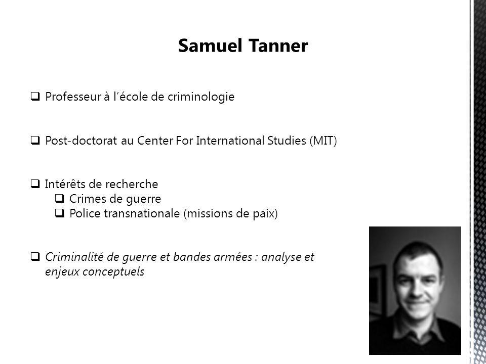Samuel Tanner Professeur à l'école de criminologie