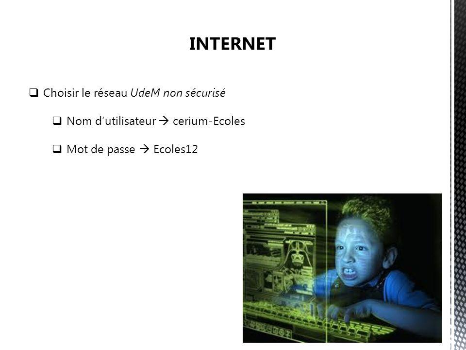 INTERNET Choisir le réseau UdeM non sécurisé