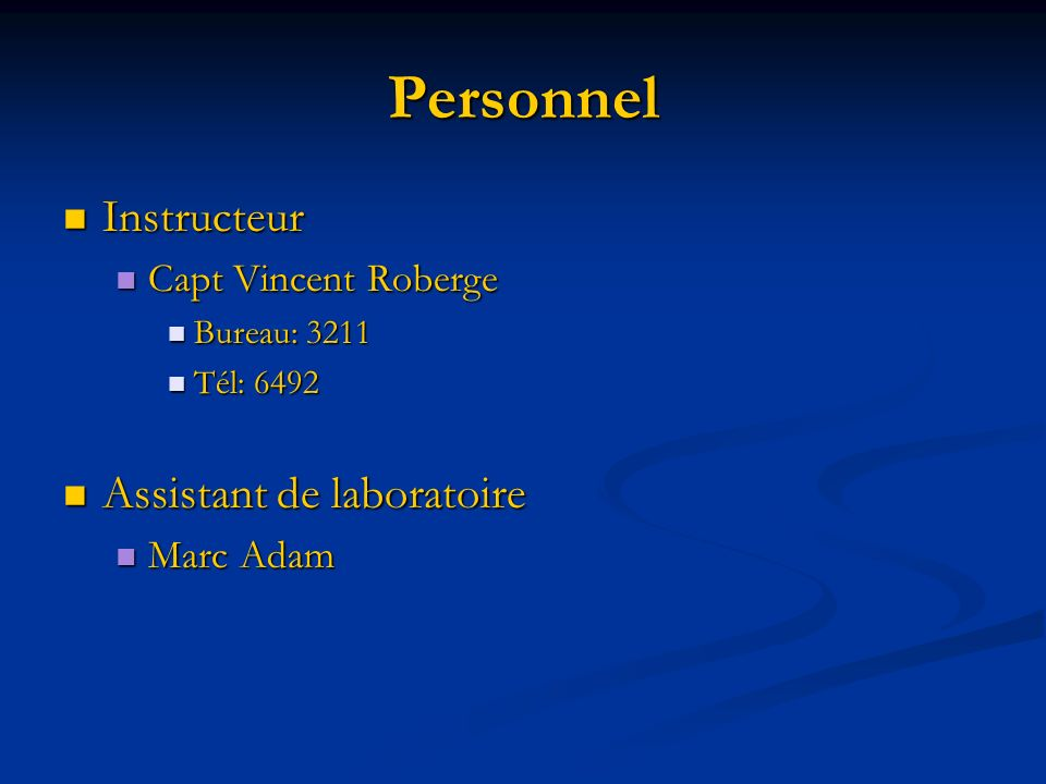 Personnel Instructeur Assistant de laboratoire Capt Vincent Roberge