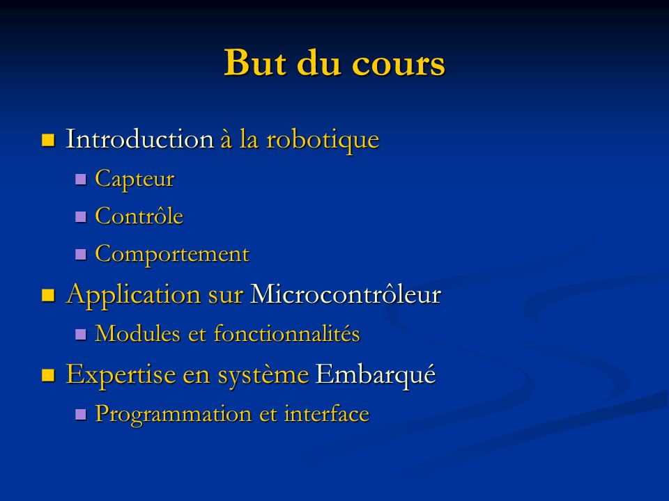 But du cours Introduction à la robotique