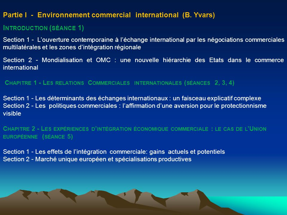 Partie I - Environnement commercial international (B. Yvars)