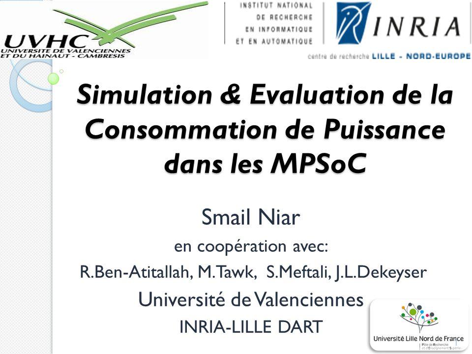 Simulation & Evaluation de la Consommation de Puissance dans les MPSoC