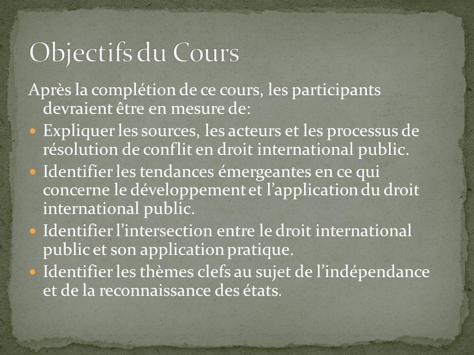 Objectifs du Cours Après la complétion de ce cours, les participants devraient être en mesure de: