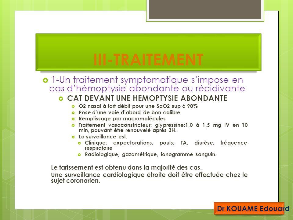CAT DEVANT UNE HEMOPTYSIE ABONDANTE