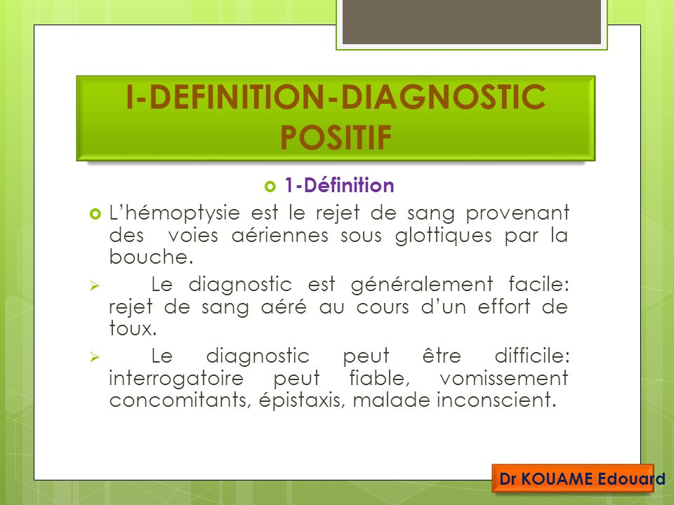 I-DEFINITION-DIAGNOSTIC POSITIF