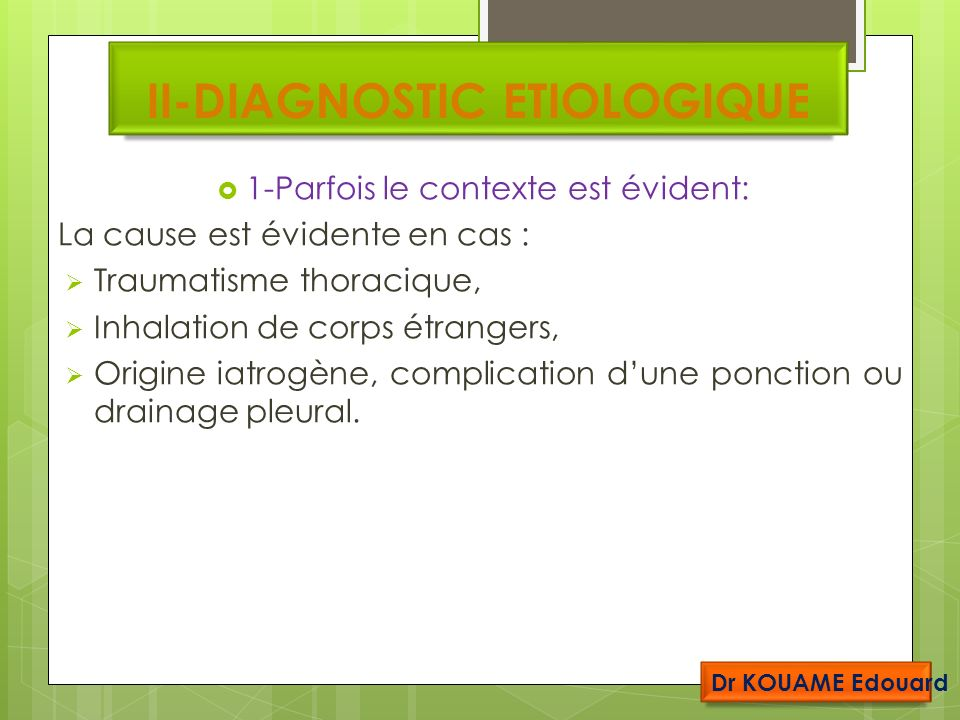II-DIAGNOSTIC ETIOLOGIQUE