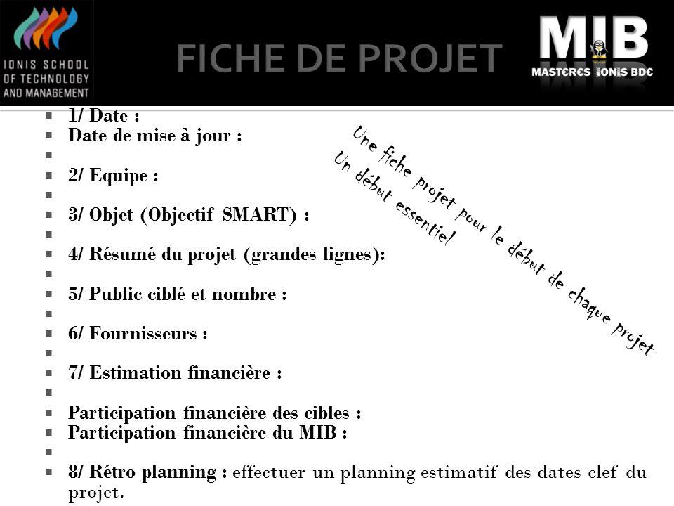 FICHE DE PROJET Une fiche projet pour le début de chaque projet
