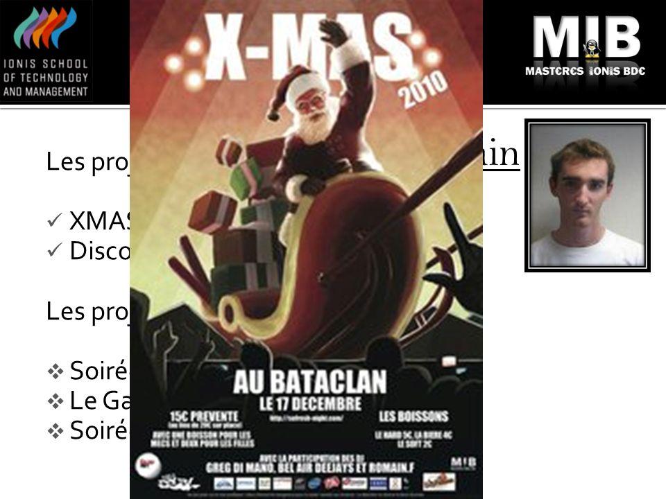 PÔLE SOIREE Romain Les projets en cours: XMAS 2010 Discothèque MIX