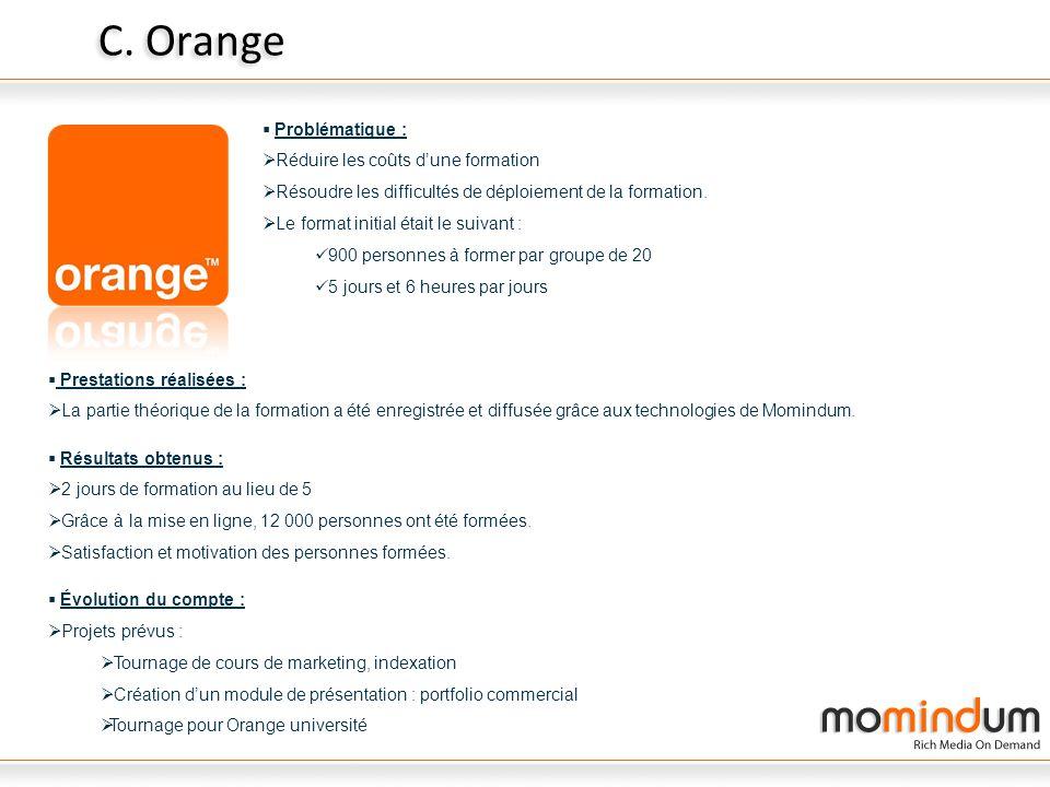 C. Orange Problématique : Réduire les coûts d'une formation