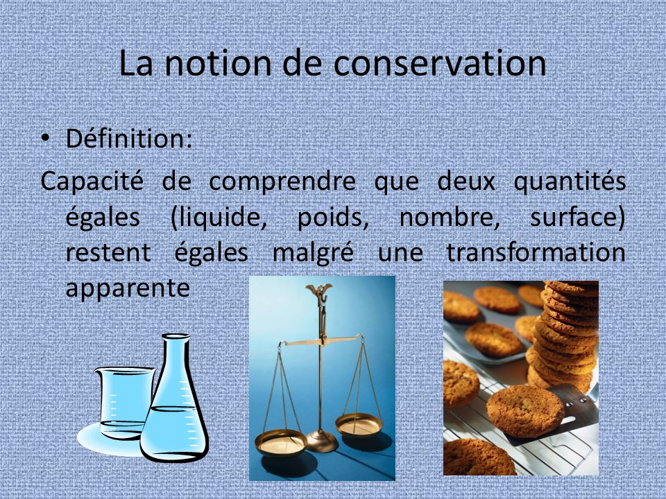 La notion de conservation