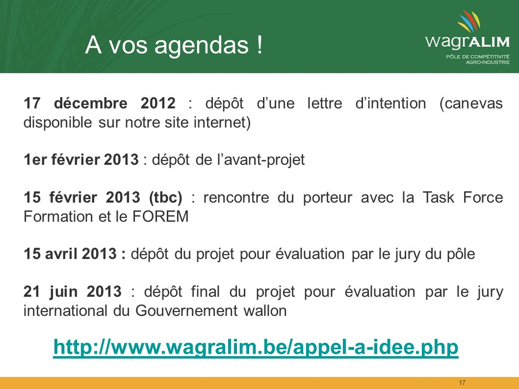 A vos agendas ! http://www.wagralim.be/appel-a-idee.php