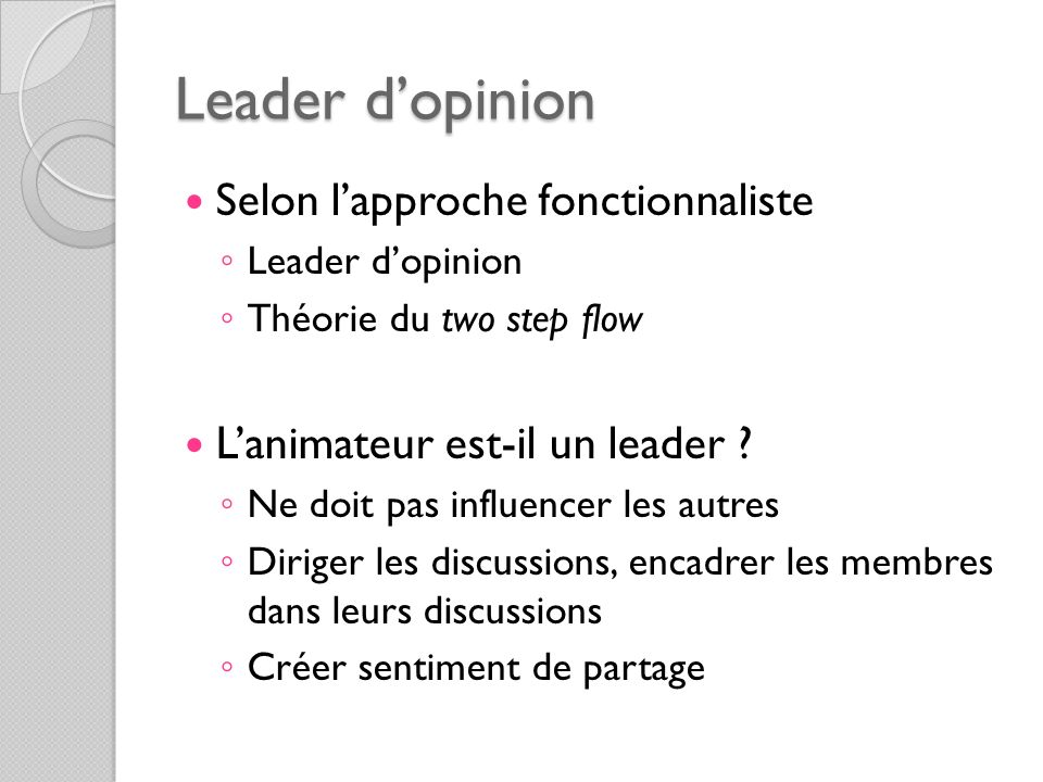Leader d'opinion Selon l'approche fonctionnaliste