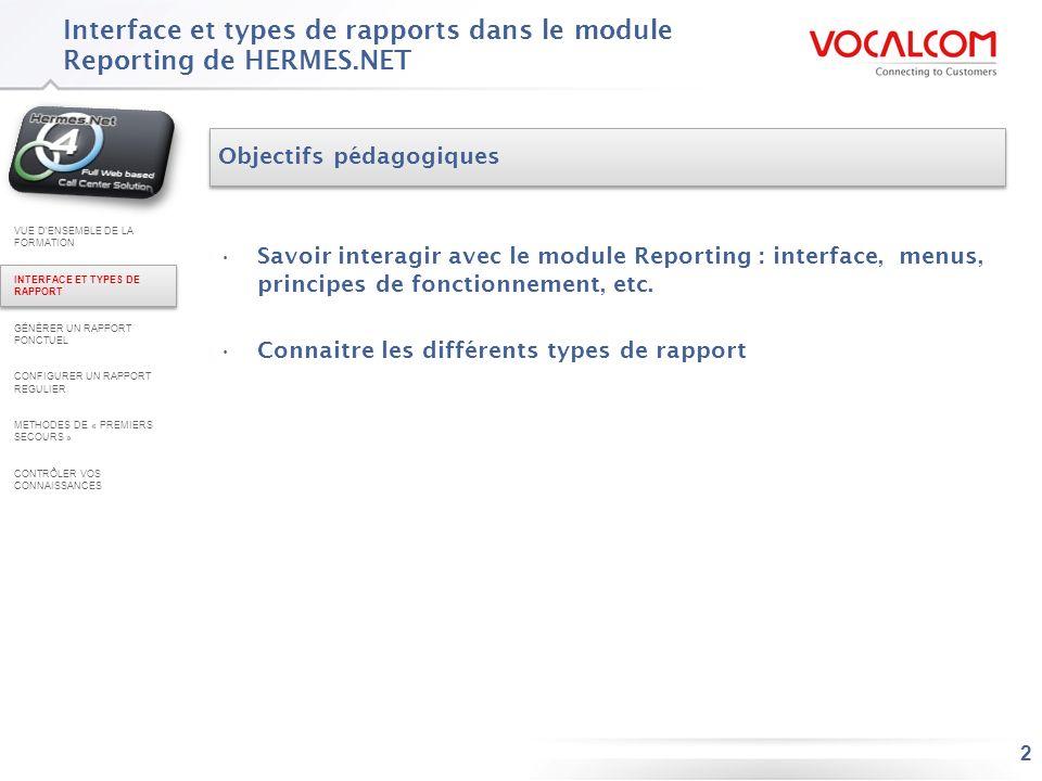 InterfaceHermès V.4 Edition fournit un outil de création de rapports appelé « Reporting »