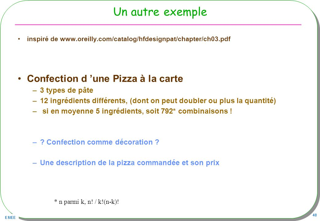 Un autre exemple Confection d 'une Pizza à la carte 3 types de pâte