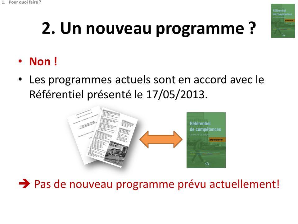 2. Un nouveau programme Non !