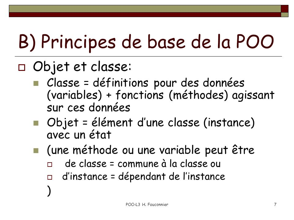B) Principes de base de la POO