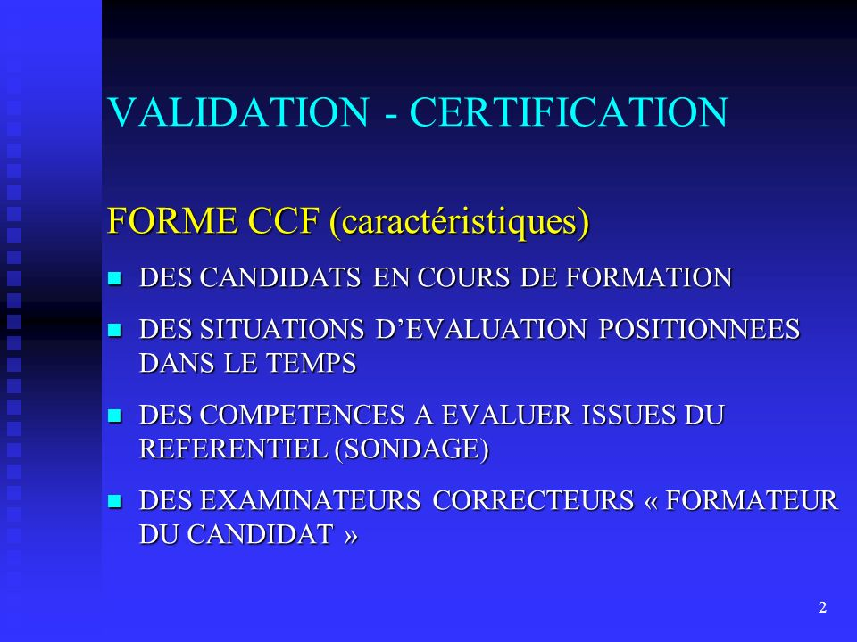 VALIDATION - CERTIFICATION