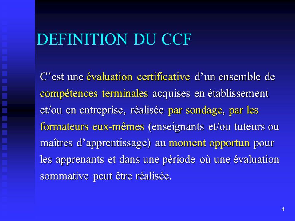 DEFINITION DU CCF
