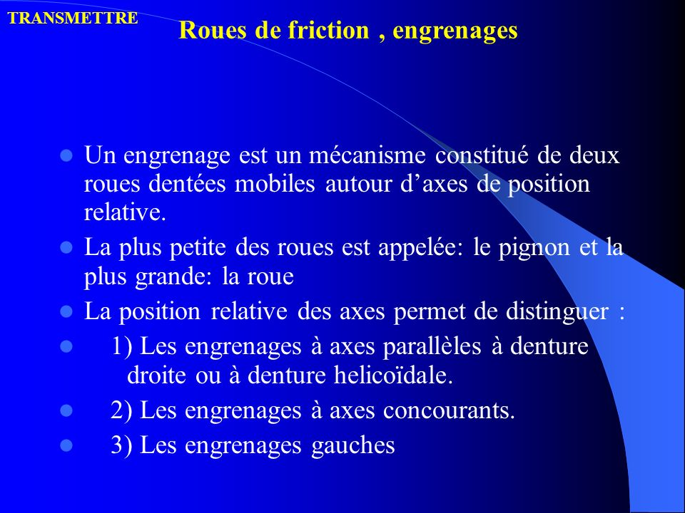 Roues de friction , engrenages