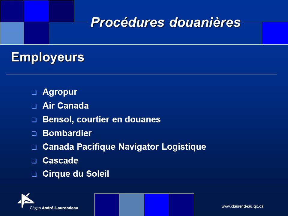 Employeurs Agropur Air Canada Bensol, courtier en douanes Bombardier