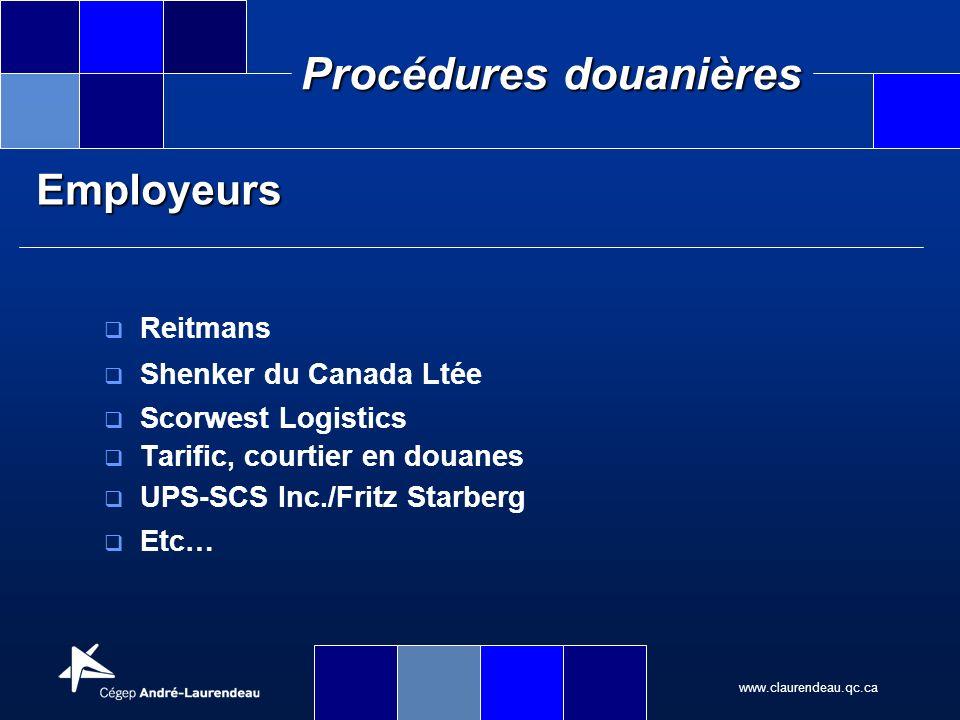 Employeurs Reitmans Shenker du Canada Ltée Scorwest Logistics