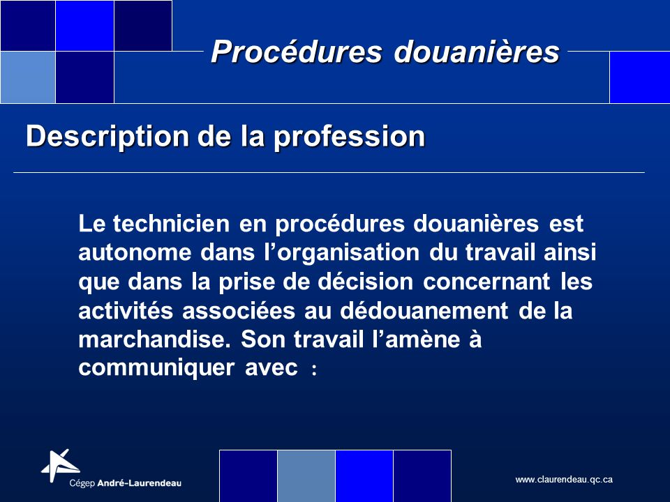 Description de la profession