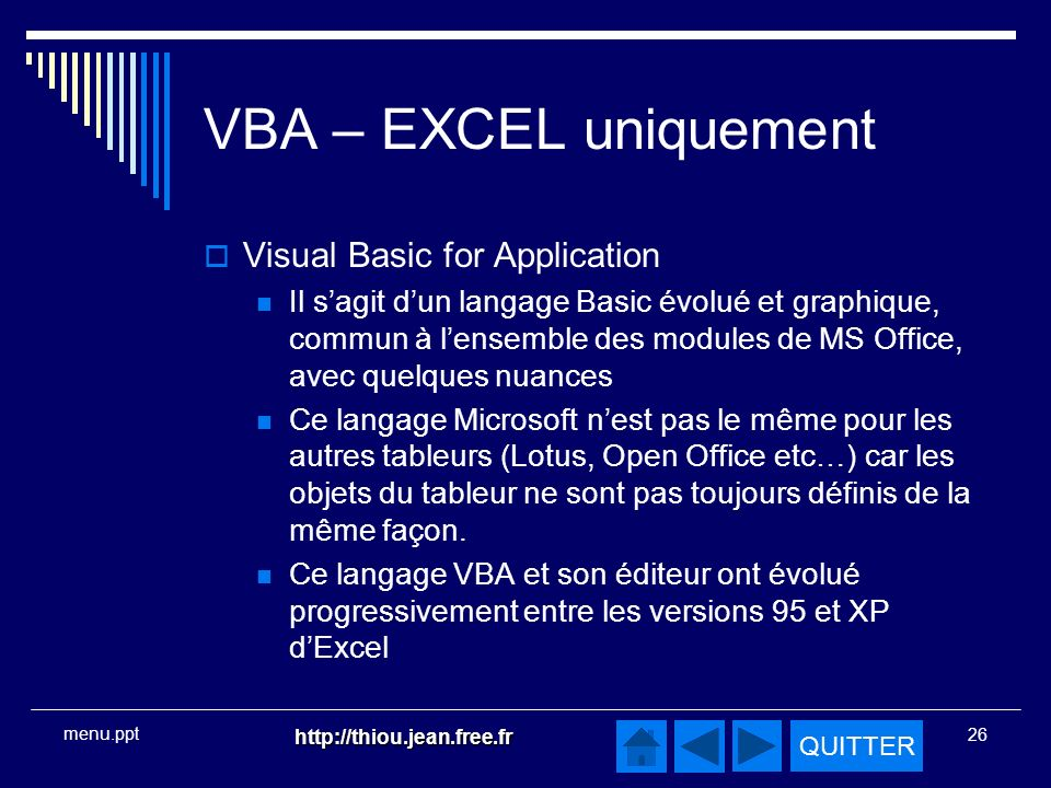 VBA – EXCEL uniquement Visual Basic for Application