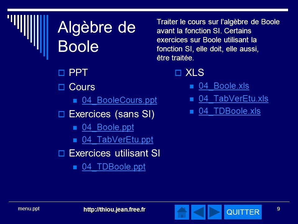 Algèbre de Boole PPT Cours Exercices (sans SI) Exercices utilisant SI