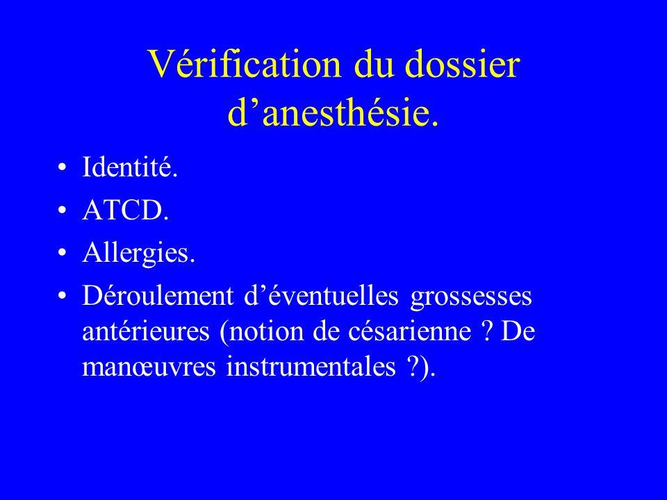 Vérification du dossier d'anesthésie.