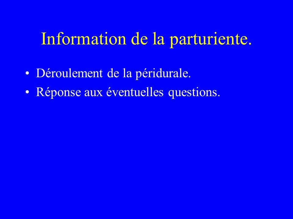 Information de la parturiente.