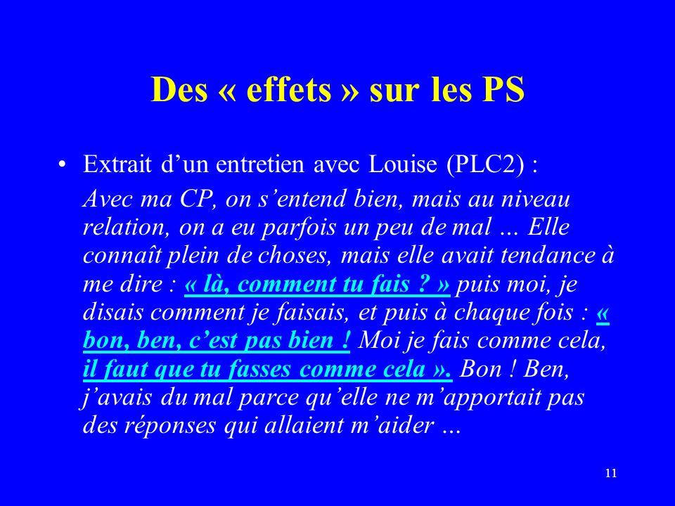 Des « effets » sur les PS Extrait d'un entretien avec Louise (PLC2) :
