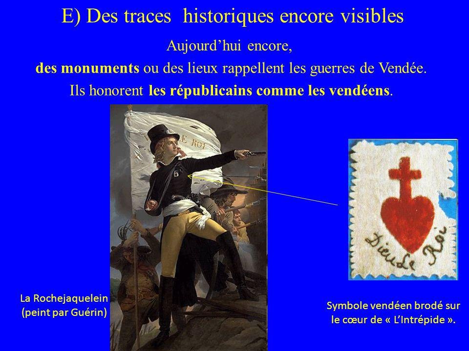 E) Des traces historiques encore visibles
