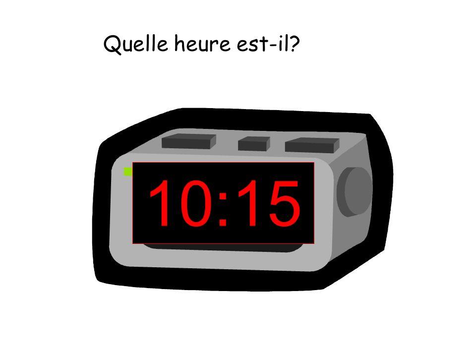 Quelle heure est-il 10:15