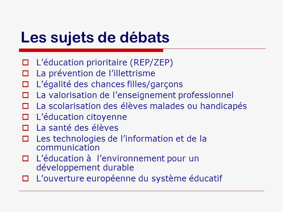 Les sujets de débats L'éducation prioritaire (REP/ZEP)