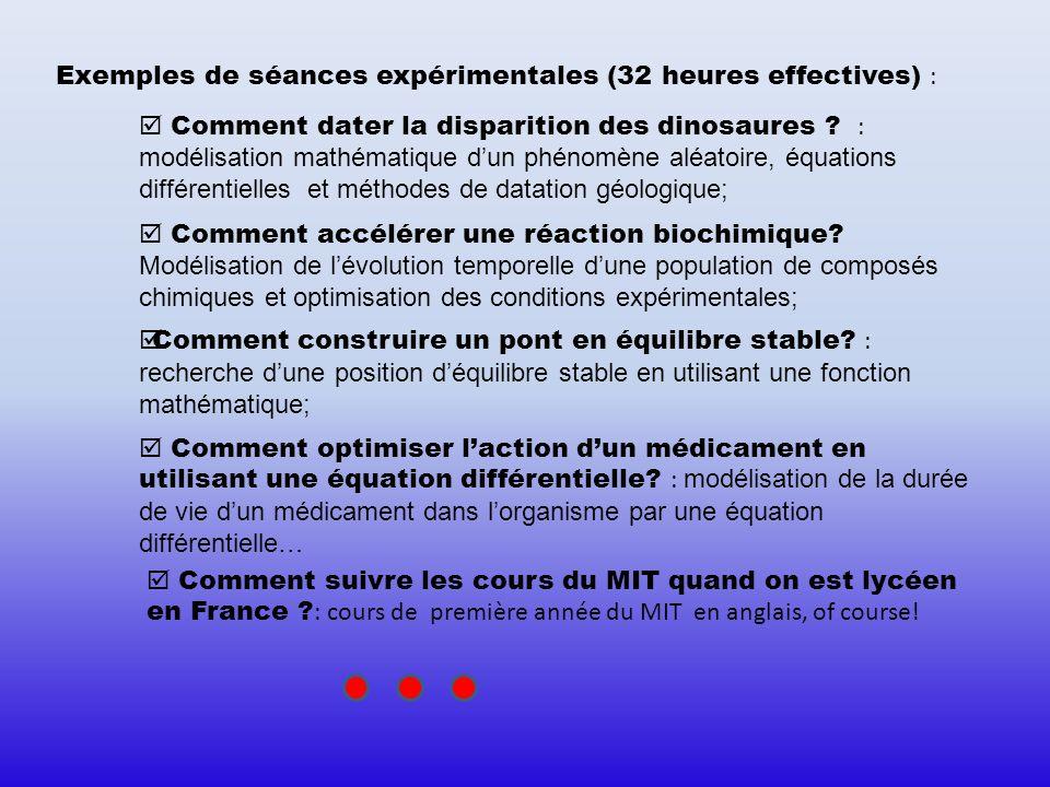 Exemples de séances expérimentales (32 heures effectives) :