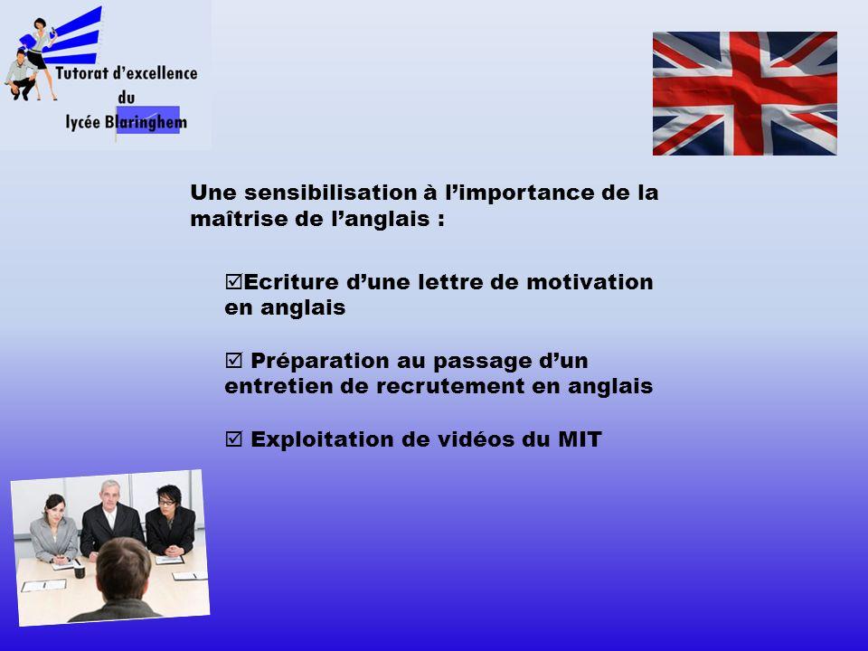 Une sensibilisation à l'importance de la maîtrise de l'anglais :