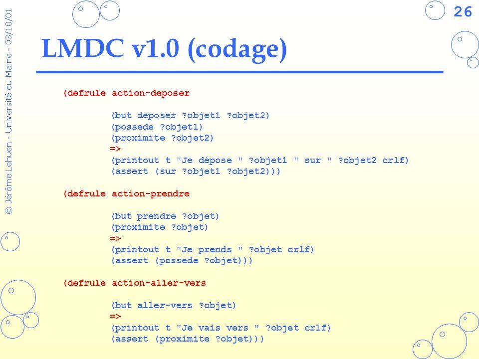 LMDC v1.0 (codage) (defrule action-deposer