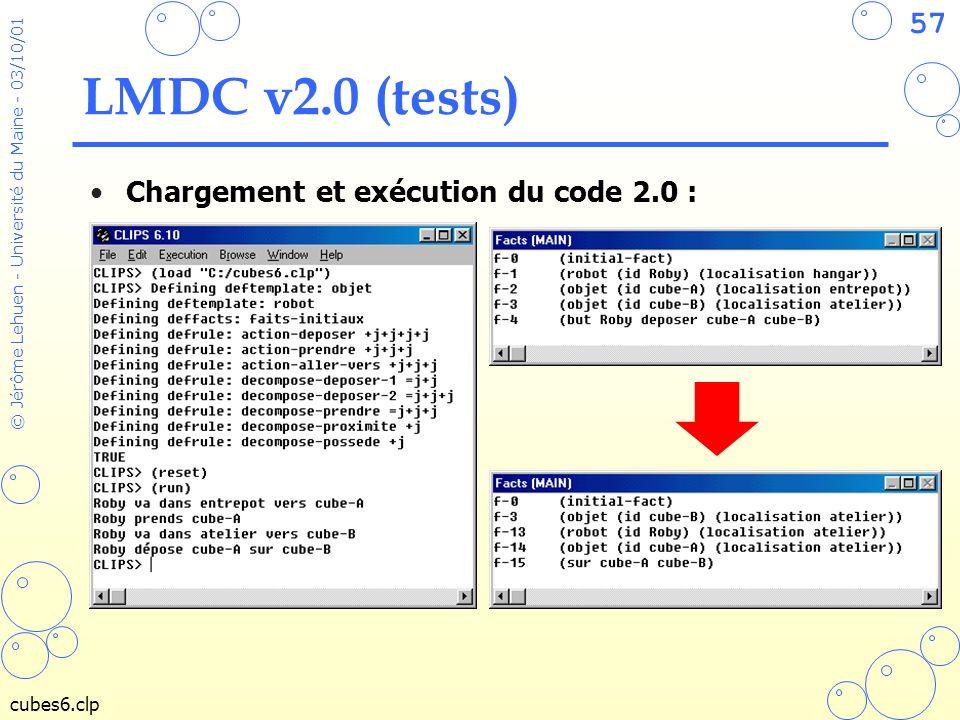 LMDC v2.0 (tests) Chargement et exécution du code 2.0 : cubes6.clp
